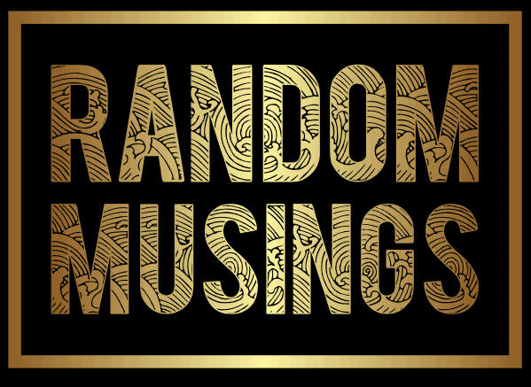 Random Legal Musings – from a guy w/out a JD